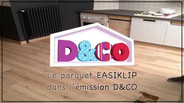 parquet easiklip dans l'emission d&co