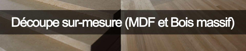 decoupe sur mesure de bois et mdf